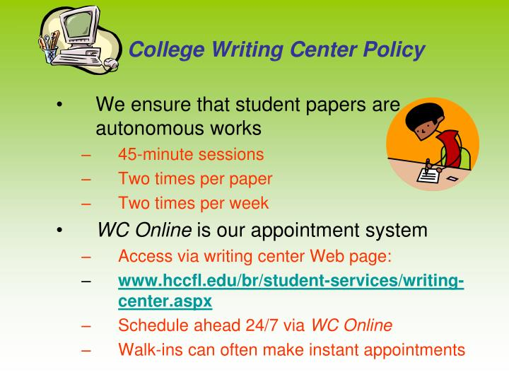 College Writing Center Policy