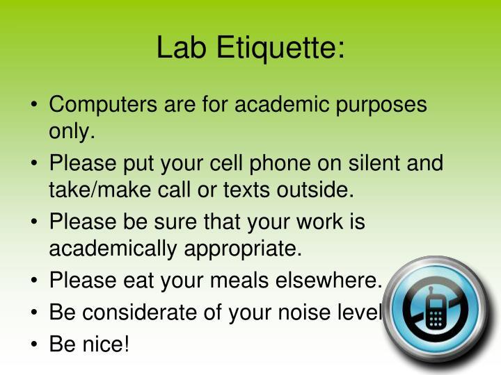 Lab Etiquette: