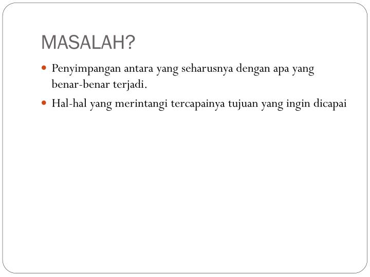 MASALAH?