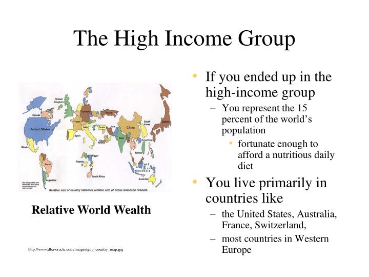 The High Income Group