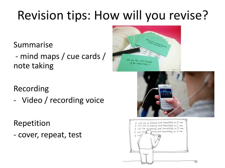 Revision tips how will you revise