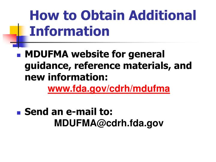 How to Obtain Additional Information