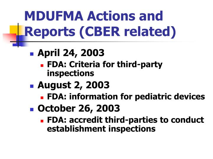 MDUFMA Actions and Reports (CBER related)