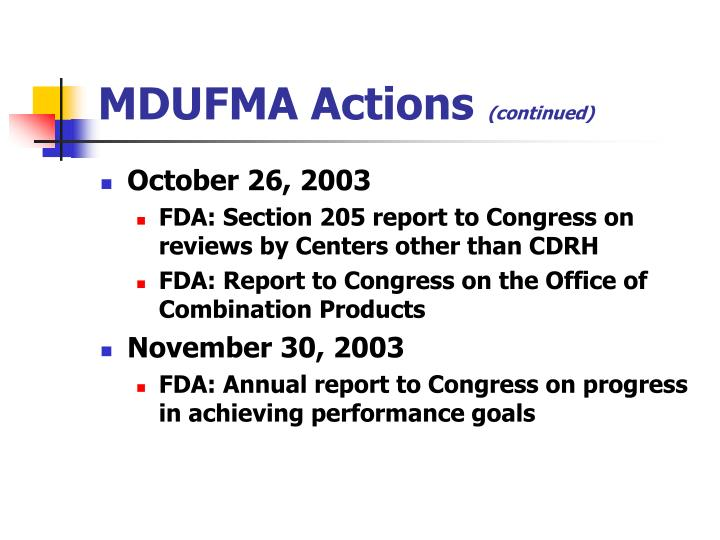 MDUFMA Actions