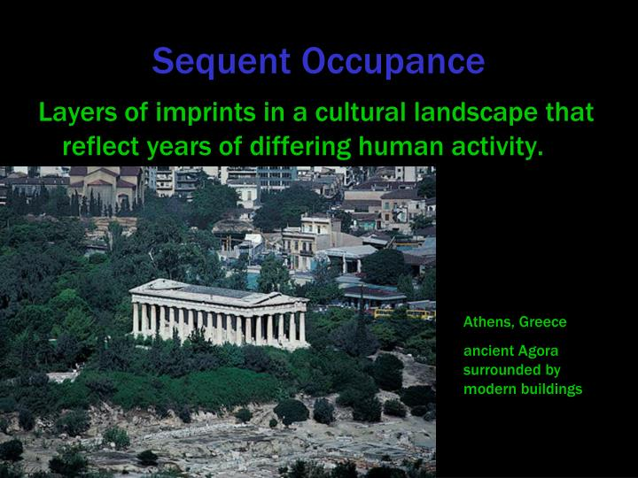 Sequent Occupance