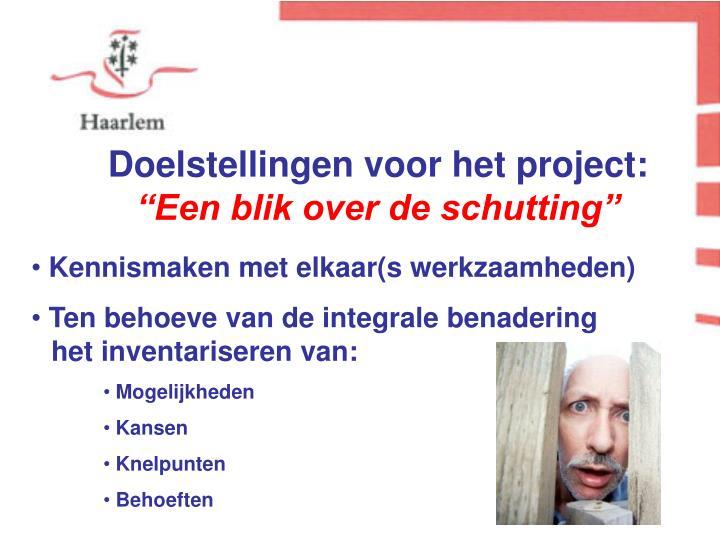Doelstellingen voor het project:
