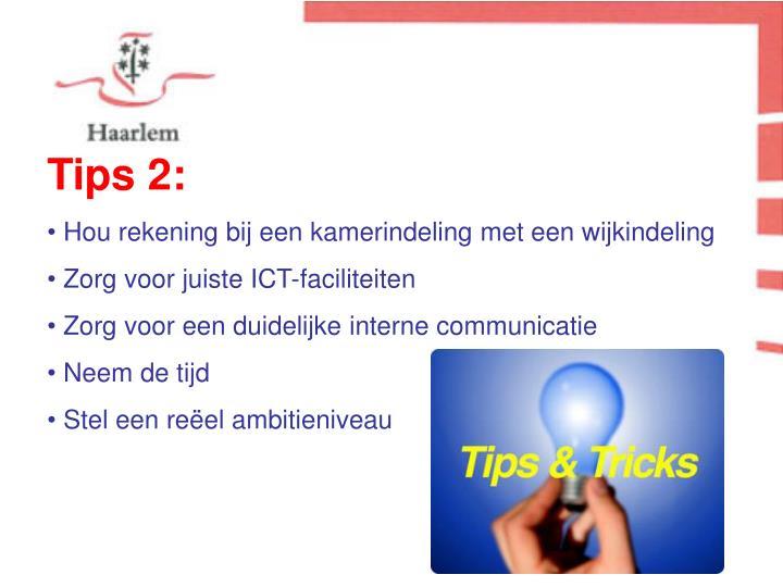 Tips 2: