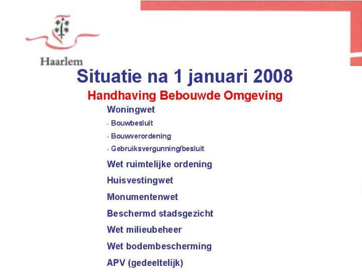 Situatie voor 1 januari 2008