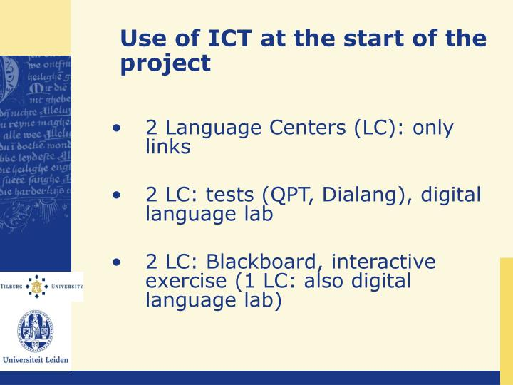Use of ICT at the start of the project