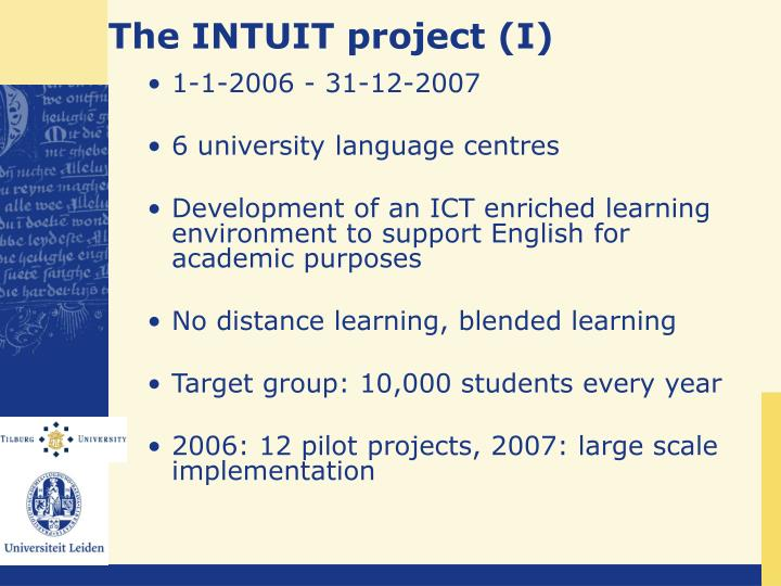 The INTUIT project (I)