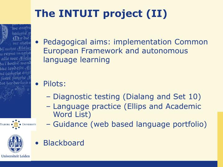 The INTUIT project (II)