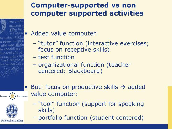 Computer-supported vs non computer supported activities