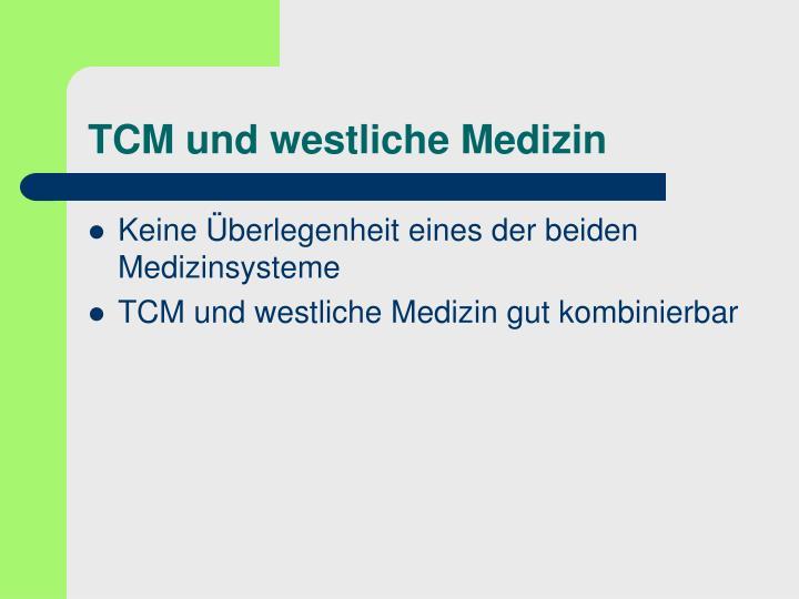 TCM und westliche Medizin