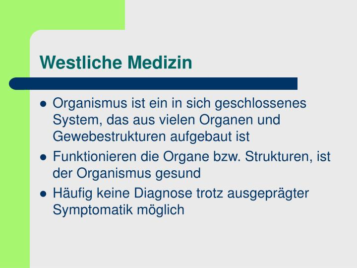 Westliche Medizin