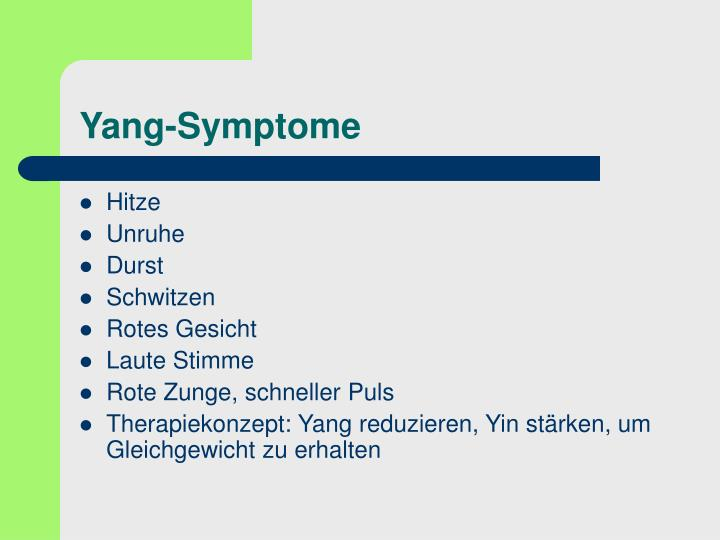 Yang-Symptome