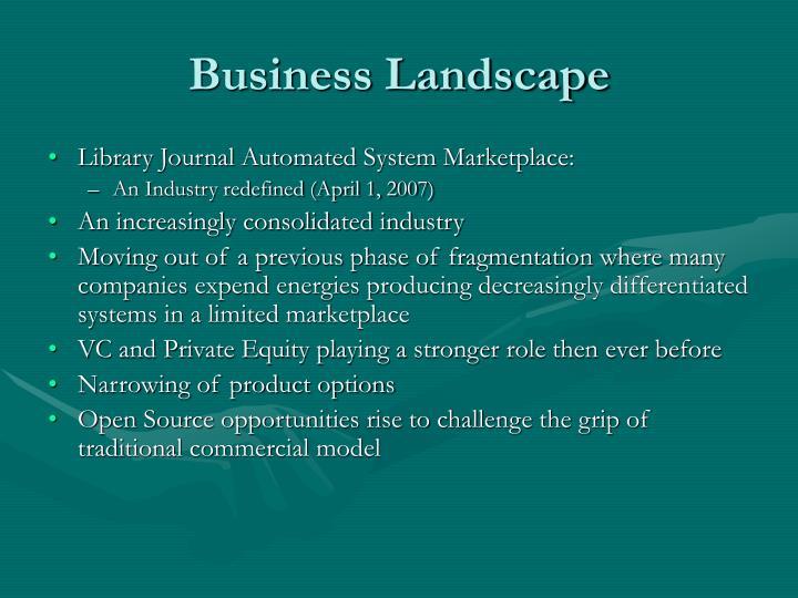 Business Landscape