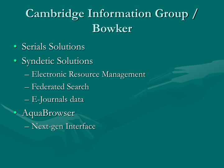 Cambridge Information Group / Bowker