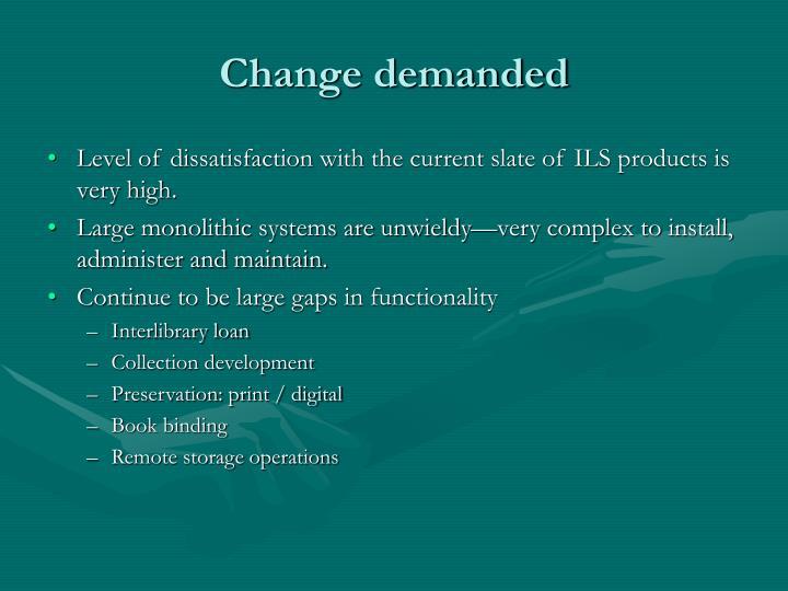 Change demanded