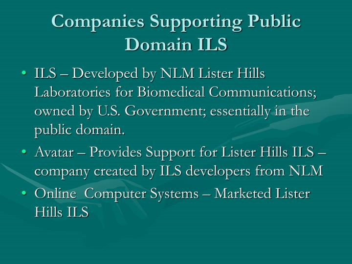 Companies Supporting Public Domain ILS