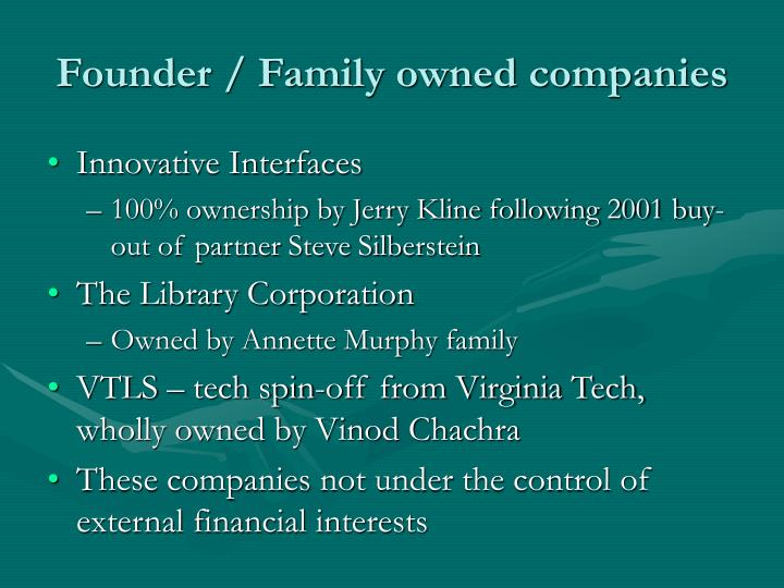 Founder / Family owned companies