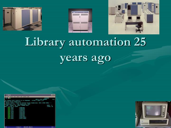 Library automation 25 years ago