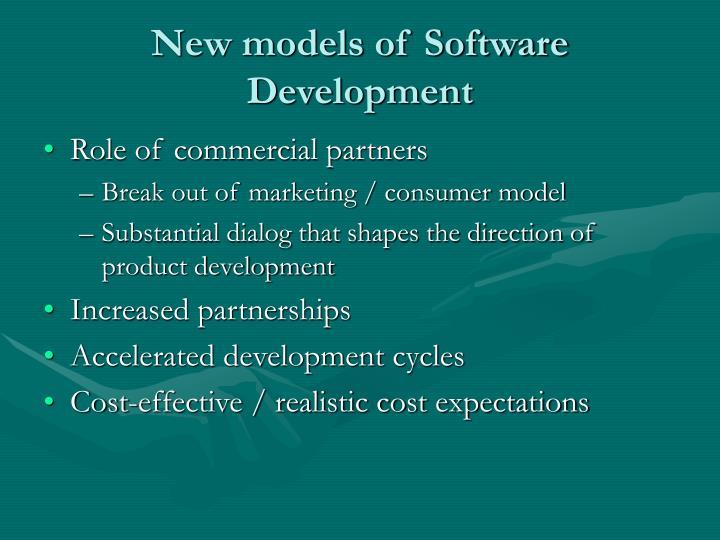 New models of Software Development