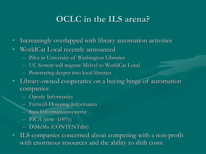 OCLC in the ILS arena?