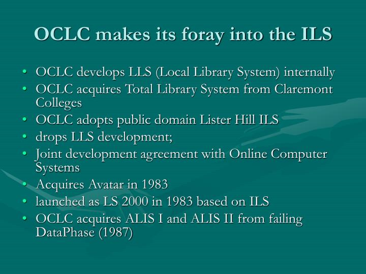 OCLC makes its foray into the ILS