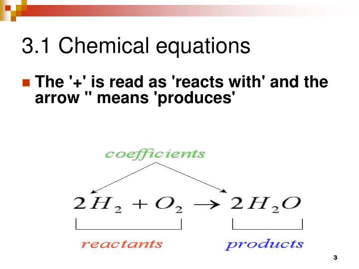 3.1 Chemical equations