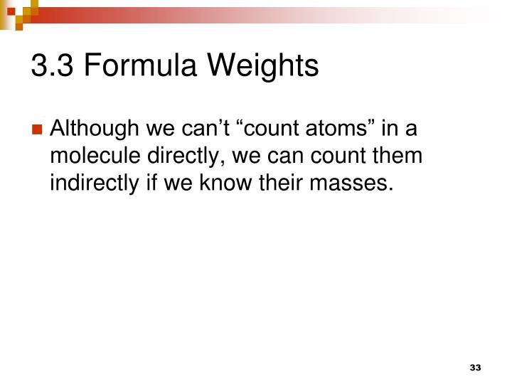 3.3 Formula Weights
