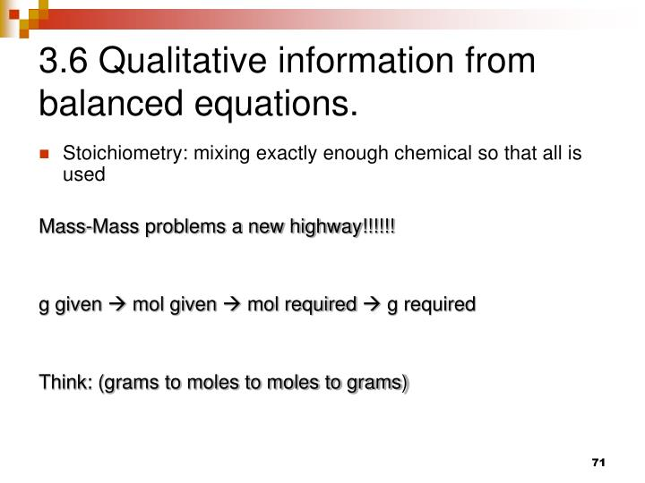 3.6 Qualitative information from balanced equations.