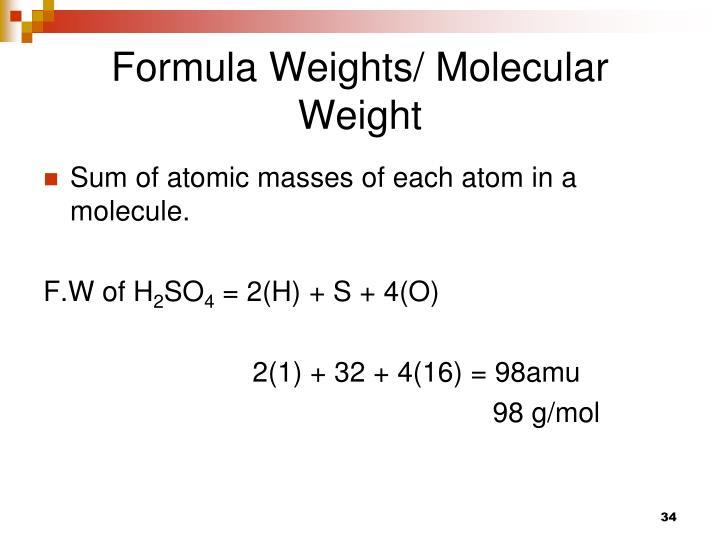 Formula Weights/ Molecular Weight