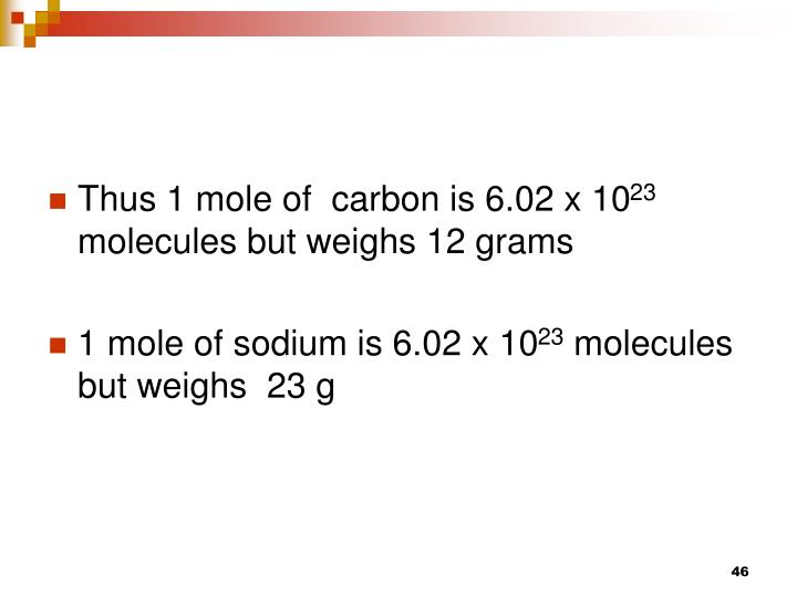 Thus 1 mole of  carbon is 6.02 x 10