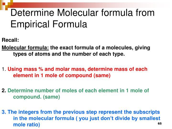 Determine Molecular formula from Empirical Formula