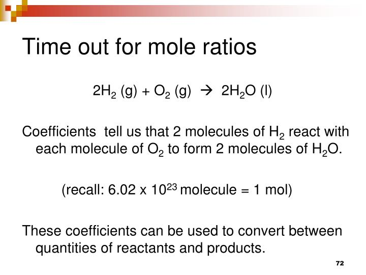Time out for mole ratios