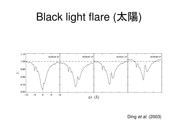 Black light flare (