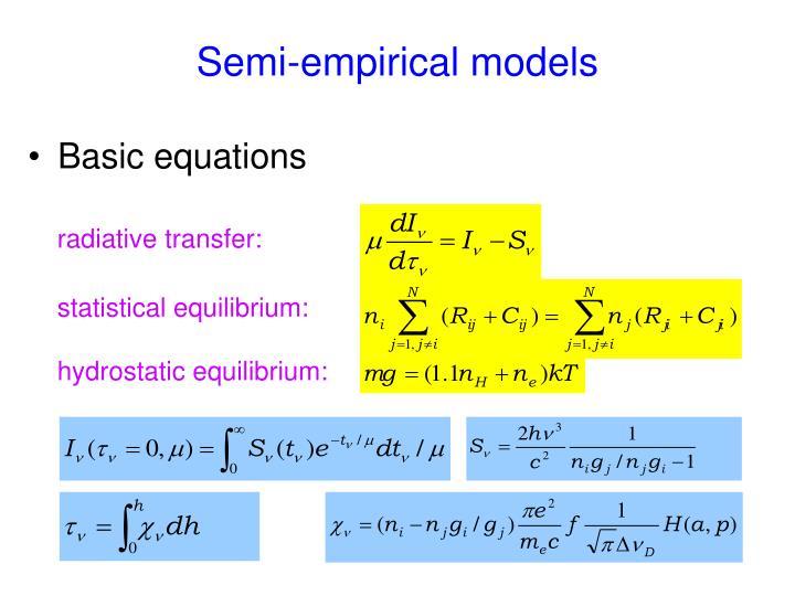 Semi-empirical models