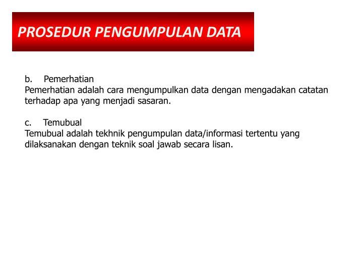 PROSEDUR PENGUMPULAN DATA