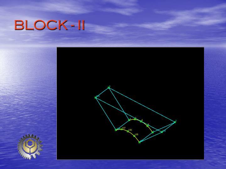 BLOCK - II