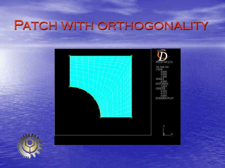 Patch with orthogonality