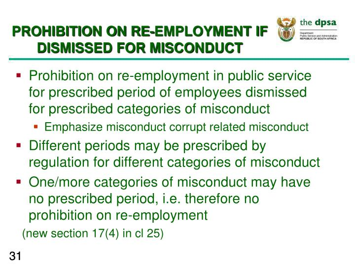 PROHIBITION ON RE-EMPLOYMENT IF DISMISSED FOR MISCONDUCT
