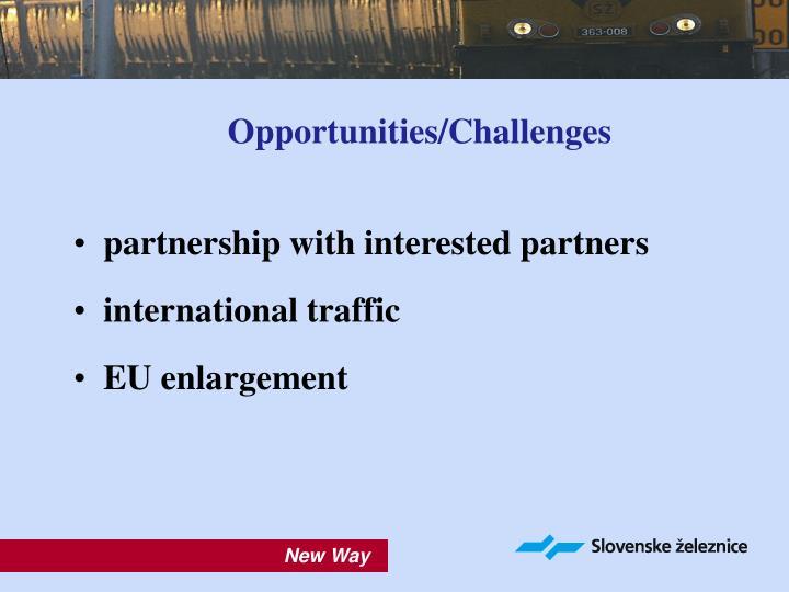 Opportunities/Challenges