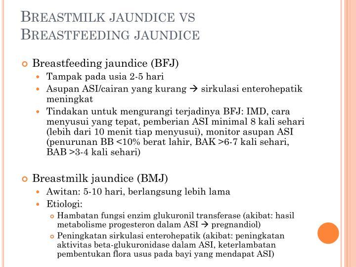 Breastmilk jaundice vs Breastfeeding jaundice