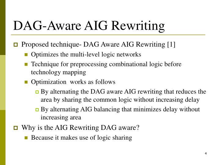 DAG-Aware AIG Rewriting