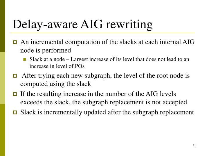 Delay-aware AIG rewriting