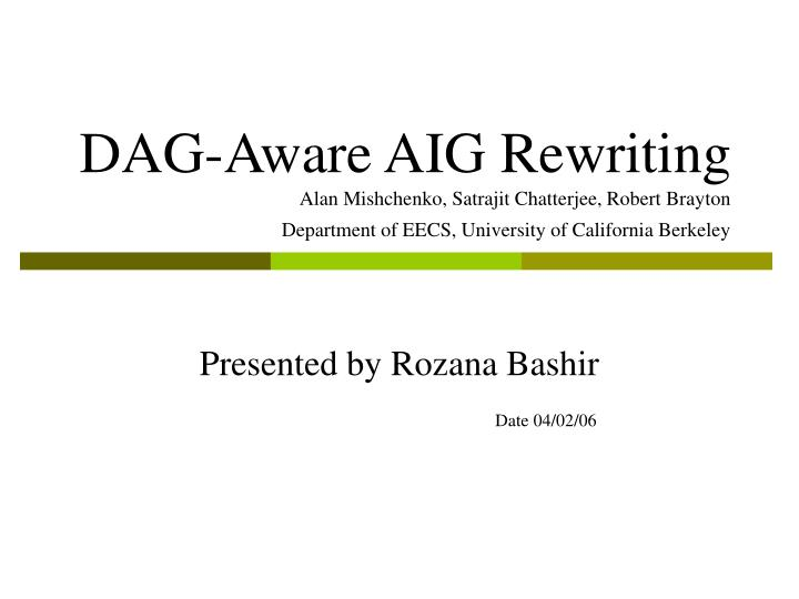 DAG-Aware AIG Rewriting