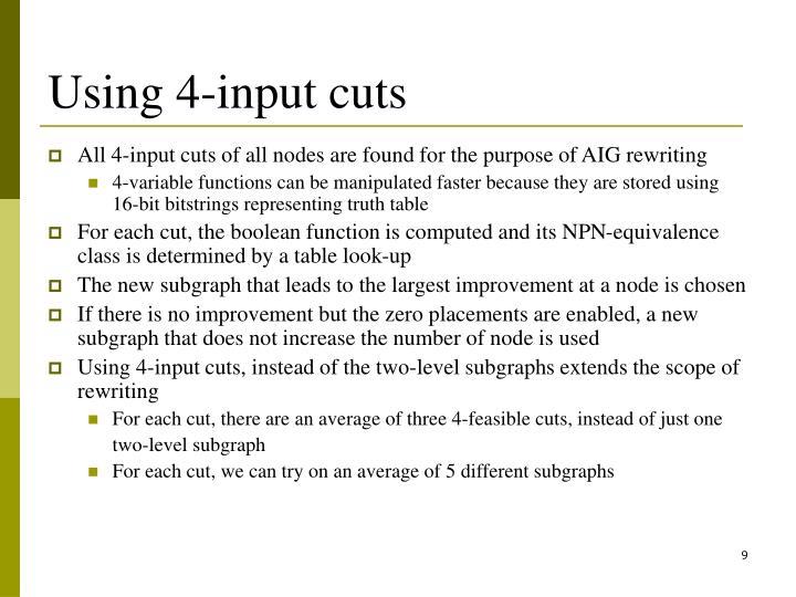 Using 4-input cuts