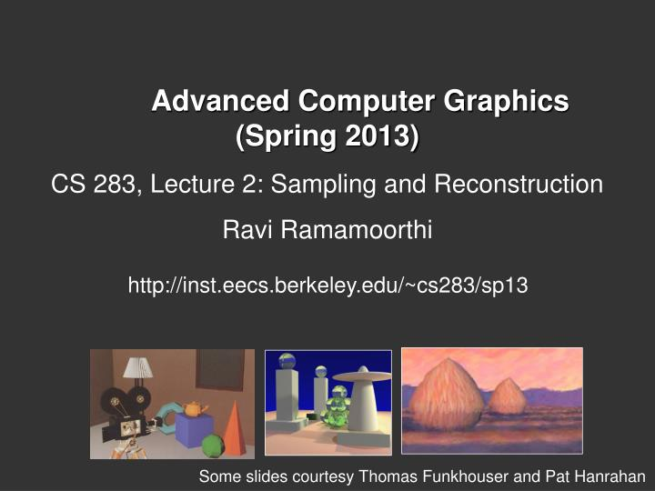 Advanced computer graphics spring 2013