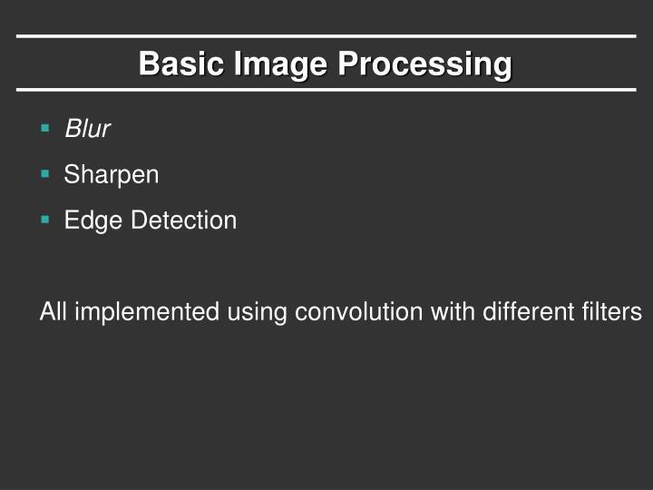 Basic Image Processing