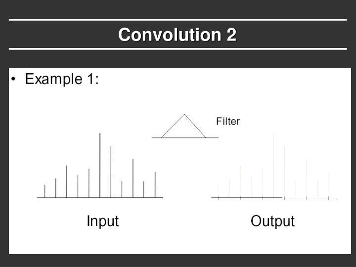 Convolution 2